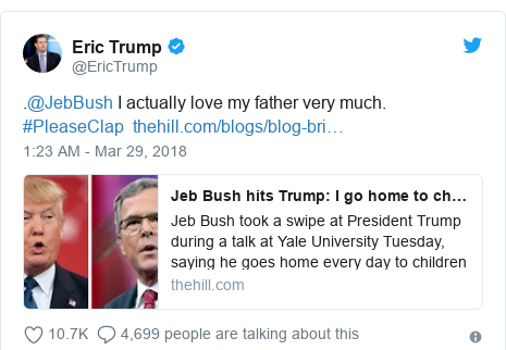 Twitter post by @EricTrump: .@JebBush I actually love my father very much. #PleaseClap