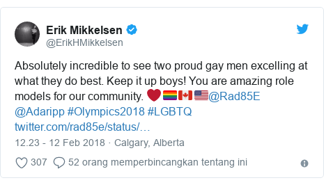 Twitter pesan oleh @ErikHMikkelsen: Absolutely incredible to see two proud gay men excelling at what they do best. Keep it up boys! You are amazing role models for our community. ❤️🏳️🌈🇨🇦🇺🇸@Rad85E @Adaripp #Olympics2018 #LGBTQ