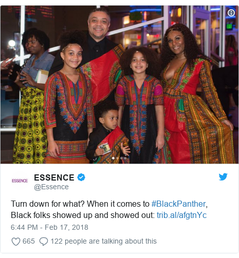 Twitter post by @Essence: Turn down for what? When it comes to #BlackPanther, Black folks showed up and showed out