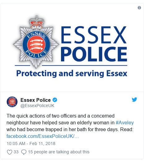 Twitter post by @EssexPoliceUK: The quick actions of two officers and a concerned neighbour have helped save an elderly woman in #Aveley who had become trapped in her bath for three days. Read