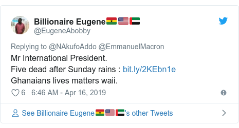 Twitter post by @EugeneAbobby: Mr International President.Five dead after Sunday rains   Ghanaians lives matters waii.