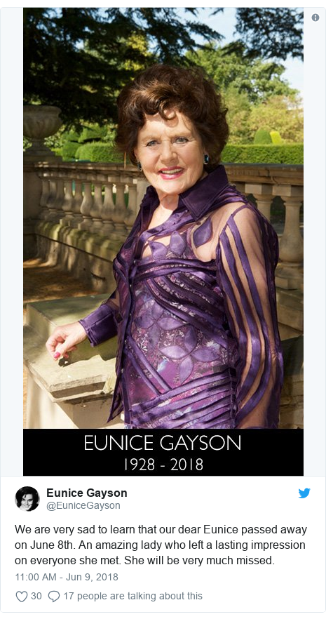 Twitter post by @EuniceGayson: We are very sad to learn that our dear Eunice passed away on June 8th. An amazing lady who left a lasting impression on everyone she met. She will be very much missed.