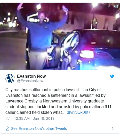 Twitter post by @EvanstonNow: City reaches settlement in police lawsuit  The City of Evanston has reached a settlement in a lawsuit filed by Lawrence Crosby, a Northwestern University graduate student stopped, tackled and arrested by police after a 911 caller claimed he'd stolen what…