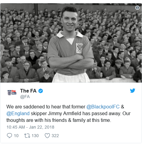 Twitter post by @FA: We are saddened to hear that former @BlackpoolFC & @England skipper Jimmy Armfield has passed away. Our thoughts are with his friends & family at this time.