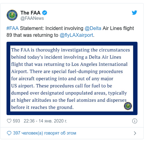 Twitter пост, автор: @FAANews: #FAA Statement  Incident involving @Delta Air Lines flight 89 that was returning to @flyLAXairport.