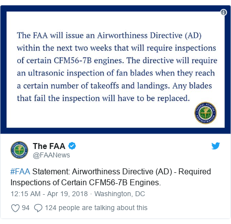 Twitter post by @FAANews: #FAA Statement  Airworthiness Directive (AD) - Required Inspections of Certain CFM56-7B Engines.