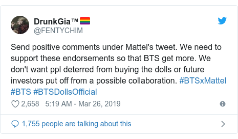Twitter post by @FENTYCHIM: Send positive comments under Mattel's tweet. We need to support these endorsements so that BTS get more. We don't want ppl deterred from buying the dolls or future investors put off from a possible collaboration. #BTSxMattel #BTS #BTSDollsOfficial