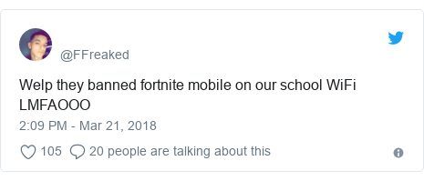 Twitter post by @FFreaked: Welp they banned fortnite mobile on our school WiFi LMFAOOO