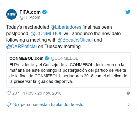 Publicación de Twitter por @FIFAcom: Today's rescheduled @Libertadores final has been postponed. @CONMEBOL will announce the new date following a meeting with @BocaJrsOficial and @CARPoficial on Tuesday morning.