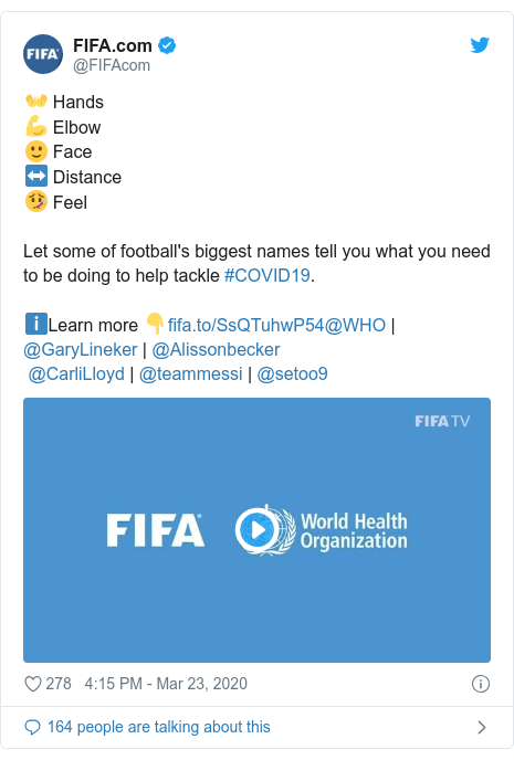 Twitter post by @FIFAcom: 👐 Hands💪 Elbow🙂 Face↔️ Distance🤒 FeelLet some of football's biggest names tell you what you need to be doing to help tackle #COVID19.ℹ️Learn more 👇@WHO   @GaryLineker   @Alissonbecker @CarliLloyd   @teammessi   @setoo9