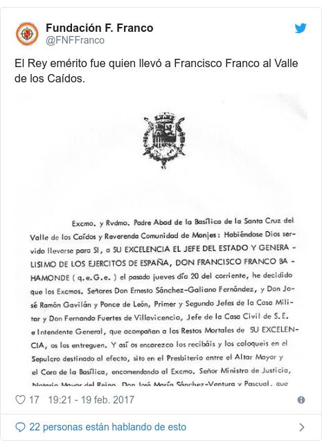 Publicación de Twitter por @FNFFranco: El Rey emérito fue quien llevó a Francisco Franco al Valle de los Caídos.