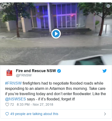 Twitter post by @FRNSW: #FRNSW firefighters had to negotiate flooded roads while responding to an alarm in Artarmon this morning. Take care if you're travelling today and don't enter floodwater. Like the @NSWSES says - if it's flooded, forget it!