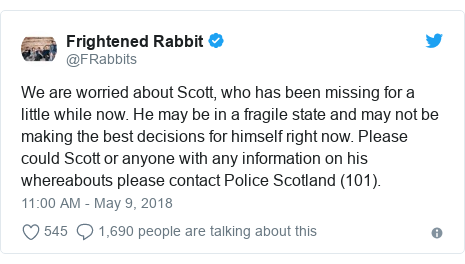 Twitter post by @FRabbits: We are worried about Scott, who has been missing for a little while now. He may be in a fragile state and may not be making the best decisions for himself right now. Please could Scott or anyone with any information on his whereabouts please contact Police Scotland (101).