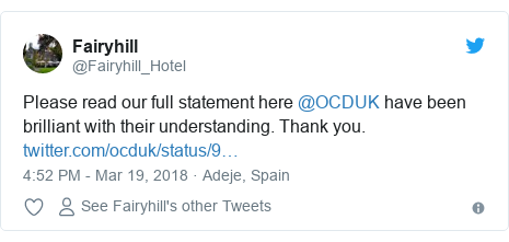 Twitter post by @Fairyhill_Hotel: Please read our full statement here @OCDUK have been brilliant with their understanding. Thank you.