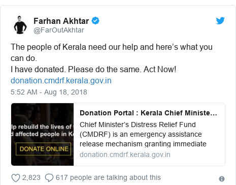 Twitter post by @FarOutAkhtar: The people of Kerala need our help and here's what you can do. I have donated. Please do the same. Act Now!
