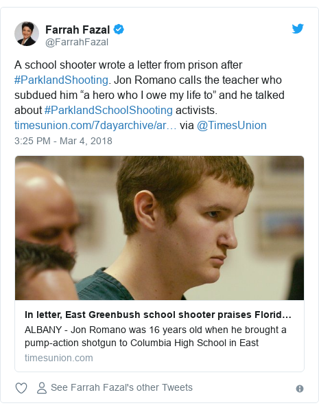 "Twitter post by @FarrahFazal: A school shooter wrote a letter from prison after #ParklandShooting. Jon Romano calls the teacher who subdued him ""a hero who I owe my life to"" and he talked about #ParklandSchoolShooting activists.  via @TimesUnion"