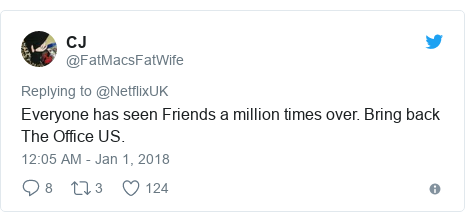 Twitter post by @FatMacsFatWife: Everyone has seen Friends a million times over. Bring back The Office US.