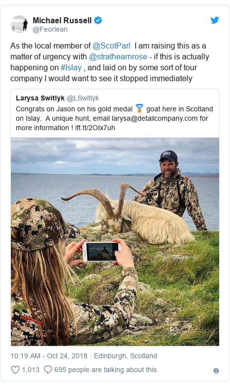 Twitter post by @Feorlean: As the local member of @ScotParl  I am raising this as a matter of urgency with @strathearnrose - if this is actually happening on #Islay , and laid on by some sort of tour company I would want to see it stopped immediately