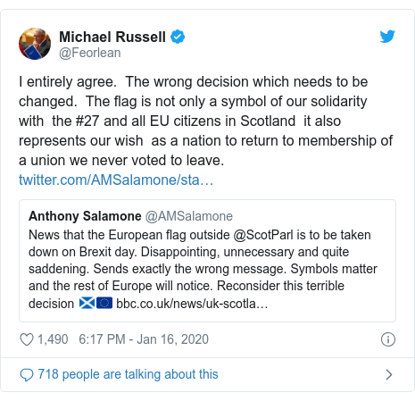 Twitter post by @Feorlean: I entirely agree.  The wrong decision which needs to be changed.  The flag is not only a symbol of our solidarity with  the #27 and all EU citizens in Scotland  it also represents our wish  as a nation to return to membership of a union we never voted to leave.