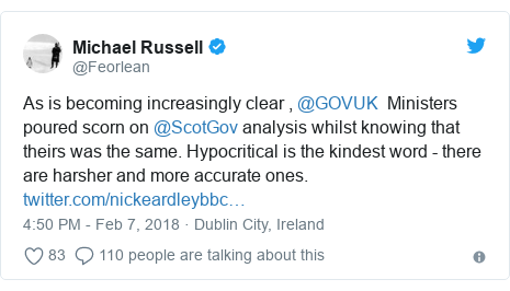 Twitter post by @Feorlean: As is becoming increasingly clear , @GOVUK  Ministers poured scorn on @ScotGov analysis whilst knowing that theirs was the same. Hypocritical is the kindest word - there are harsher and more accurate ones.