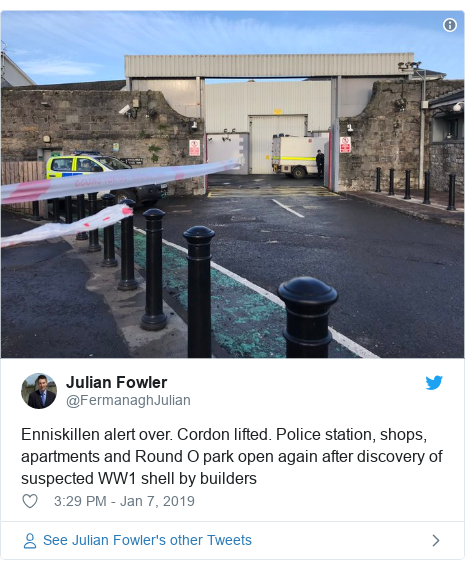 Twitter post by @FermanaghJulian: Enniskillen alert over. Cordon lifted. Police station, shops, apartments and Round O park open again after discovery of suspected WW1 shell by builders
