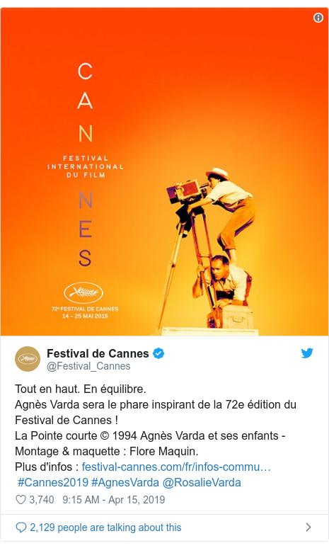 Twitter post by @Festival_Cannes: Tout en haut. En équilibre.Agnès Varda sera le phare inspirant de la 72e édition du Festival de Cannes !La Pointe courte © 1994 Agnès Varda et ses enfants - Montage & maquette   Flore Maquin.Plus d'infos     #Cannes2019 #AgnesVarda @RosalieVarda