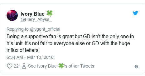 Twitter post by @Fiery_Abyss_: Being a supportive fan is great but GD isn't the only one in his unit. It's not fair to everyone else or GD with the huge influx of letters.