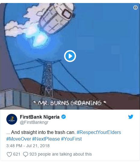 Twitter post by @FirstBankngr: ... And straight into the trash can. #RespectYourElders #MoveOver #NextPlease #YouFirst