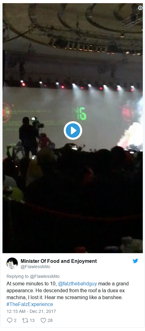 Twitter post by @FlawlessMilo: At some minutes to 10, @falzthebahdguy made a grand appearance. He descended from the roof a la duex ex machina, I lost it. Hear me screaming like a banshee. #TheFalzExperience
