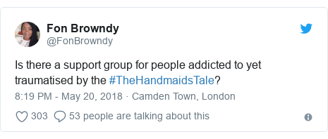 Twitter post by @FonBrowndy: Is there a support group for people addicted to yet traumatised by the #TheHandmaidsTale?