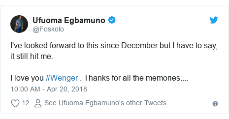 Twitter post by @Foskolo: I've looked forward to this since December but I have to say, it still hit me. I love you #Wenger . Thanks for all the memories....