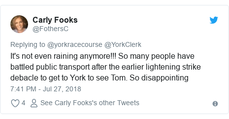 Twitter post by @FothersC: It's not even raining anymore!!! So many people have battled public transport after the earlier lightening strike debacle to get to York to see Tom. So disappointing
