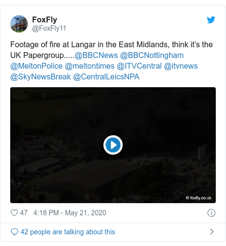 Twitter post by @FoxFly11: Footage of fire at Langar in the East Midlands, think it's the UK Papergroup.....@BBCNews @BBCNottingham @MeltonPolice @meltontimes @ITVCentral @itvnews @SkyNewsBreak @CentralLeicsNPA
