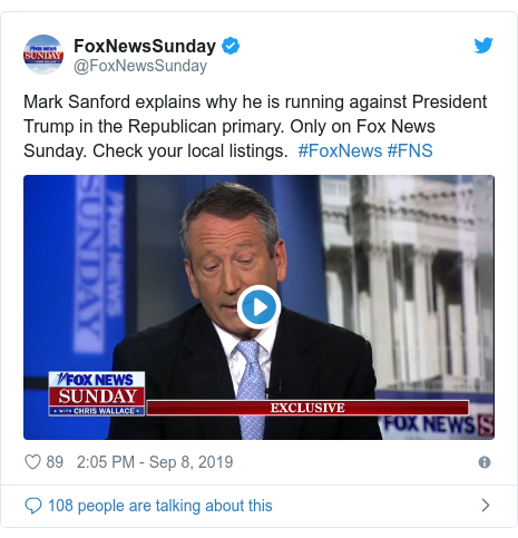 Twitter post by @FoxNewsSunday: Mark Sanford explains why he is running against President Trump in the Republican primary. Only on Fox News Sunday. Check your local listings.  #FoxNews #FNS