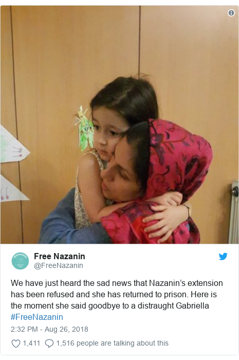 Twitter post by @FreeNazanin: We have just heard the sad news that Nazanin's extension has been refused and she has returned to prison. Here is the moment she said goodbye to a distraught Gabriella #FreeNazanin