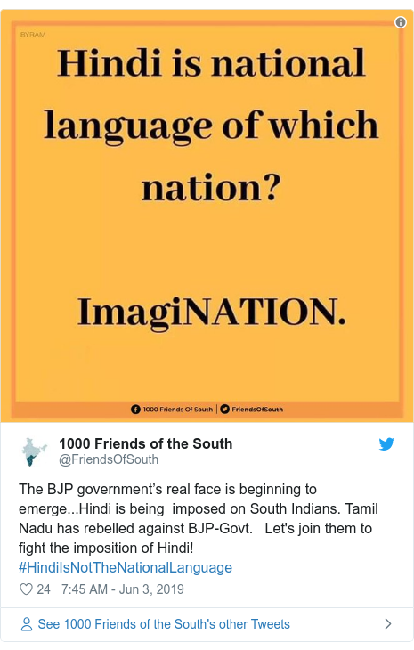 Twitter post by @FriendsOfSouth: The BJP government's real face is beginning to emerge...Hindi is being  imposed on South Indians. Tamil Nadu has rebelled against BJP-Govt.   Let's join them to fight the imposition of Hindi!  #HindiIsNotTheNationalLanguage