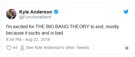 Twitter post by @FunctionalNerd: I'm excited for THE BIG BANG THEORY to end, mostly because it sucks and is bad.