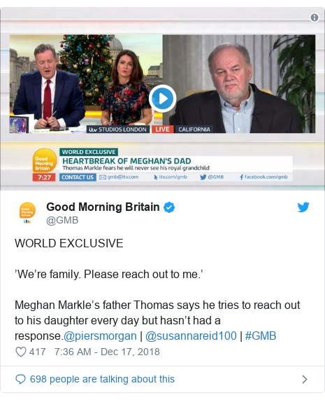 Twitter post by @GMB: WORLD EXCLUSIVE'We're family. Please reach out to me.'Meghan Markle's father Thomas says he tries to reach out to his daughter every day but hasn't had a response.@piersmorgan   @susannareid100   #GMB