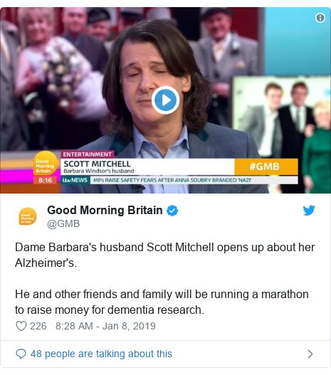 Twitter post by @GMB: Dame Barbara's husband Scott Mitchell opens up about her Alzheimer's.He and other friends and family will be running a marathon to raise money for dementia research.