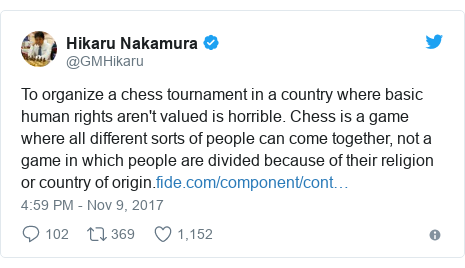 Twitter post by @GMHikaru: To organize a chess tournament in a country where basic human rights aren't valued is horrible. Chess is a game where all different sorts of people can come together, not a game in which people are divided because of their religion or country of origin.