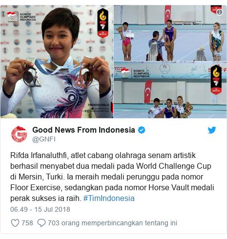 Twitter pesan oleh @GNFI: Rifda Irfanaluthfi, atlet cabang olahraga senam artistik berhasil menyabet dua medali pada World Challenge Cup di Mersin, Turki. Ia meraih medali perunggu pada nomor Floor Exercise, sedangkan pada nomor Horse Vault medali perak sukses ia raih. #TimIndonesia