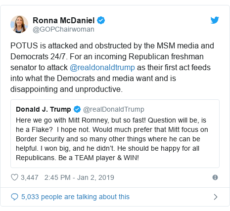 Twitter post by @GOPChairwoman: POTUS is attacked and obstructed by the MSM media and Democrats 24/7. For an incoming Republican freshman senator to attack @realdonaldtrump as their first act feeds into what the Democrats and media want and is disappointing and unproductive.