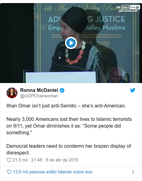 "Twitter post de @GOPChairwoman: Ilhan Omar isn't just anti-Semitic – she's anti-American.Nearly 3,000 Americans lost their lives to Islamic terrorists on 9/11, yet Omar diminishes it as  ""Some people did something.""Democrat leaders need to condemn her brazen display of disrespect."