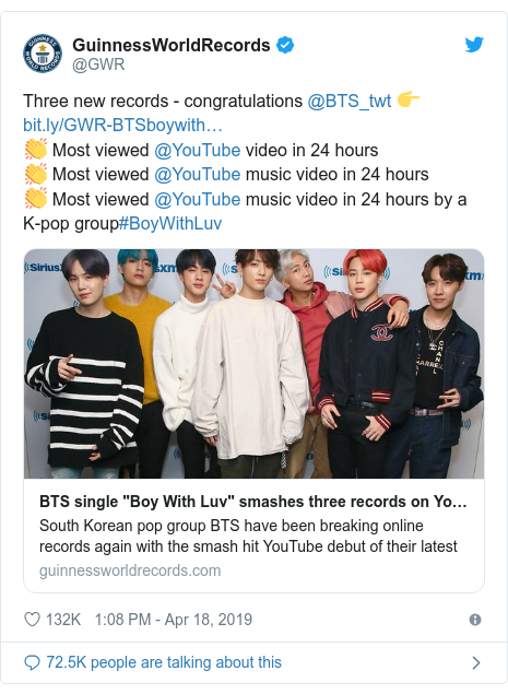 Twitter post by @GWR: Three new records - congratulations @BTS_twt 👉 👏 Most viewed @YouTube video in 24 hours👏 Most viewed @YouTube music video in 24 hours👏 Most viewed @YouTube music video in 24 hours by a K-pop group#BoyWithLuv