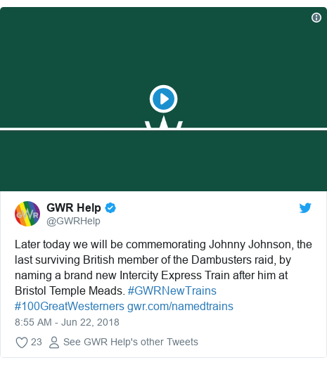 Twitter post by @GWRHelp: Later today we will be commemorating Johnny Johnson, the last surviving British member of the Dambusters raid, by naming a brand new Intercity Express Train after him at Bristol Temple Meads. #GWRNewTrains #100GreatWesterners