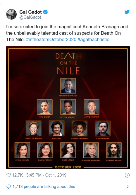 Twitter post by @GalGadot: I'm so excited to join the magnificent Kenneth Branagh and the unbelievably talented cast of suspects for Death On The Nile. #intheatersOctober2020 #agathachristie