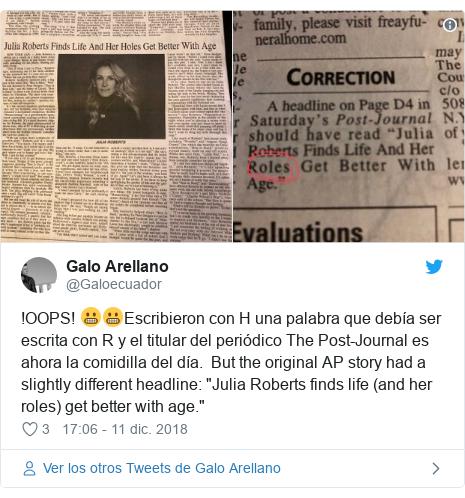 """Publicación de Twitter por @Galoecuador: !OOPS! 😬😬Escribieron con H una palabra que debía ser escrita con R y el titular del periódico The Post-Journal es ahora la comidilla del día.  But the original AP story had a slightly different headline  """"Julia Roberts finds life (and her roles) get better with age."""""""