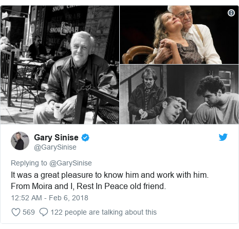 Twitter post by @GarySinise: It was a great pleasure to know him and work with him. From Moira and I, Rest In Peace old friend.