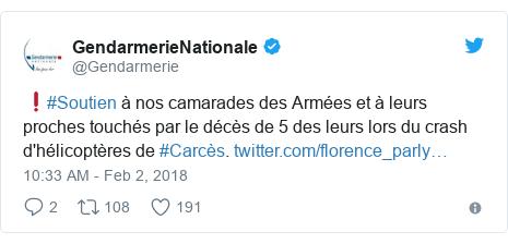 Twitter post by @Gendarmerie: ❗️#Soutien à nos camarades des Armées et à leurs proches touchés par le décès de 5 des leurs lors du crash d'hélicoptères de #Carcès.