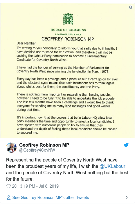 Twitter post by @Geoffrey4CovNW: Representing the people of Coventry North West have been the proudest years of my life, I wish the @UKLabour and the people of Coventry North West nothing but the best for the future.